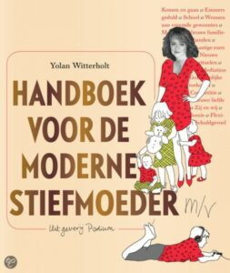 handboek-voor-de-moderne-stiefmoeder-samengesteld-gezin-stiefenco